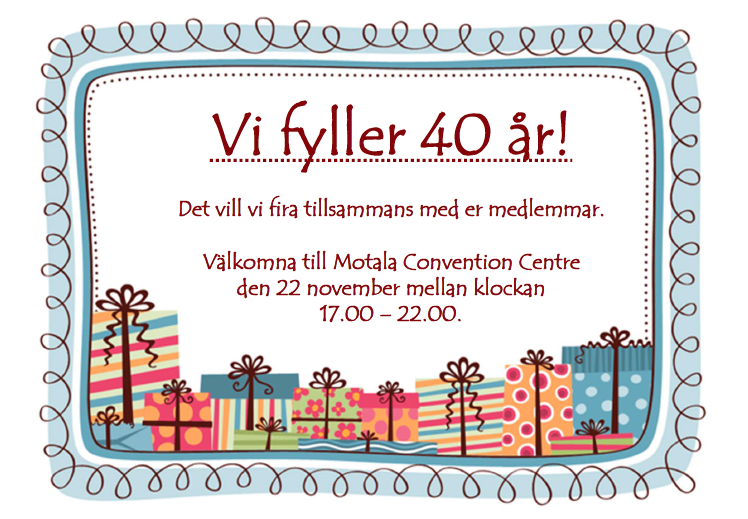 text till inbjudan 40 års fest 40 årskalas för medlemmarna! | Motala Filmstudio text till inbjudan 40 års fest